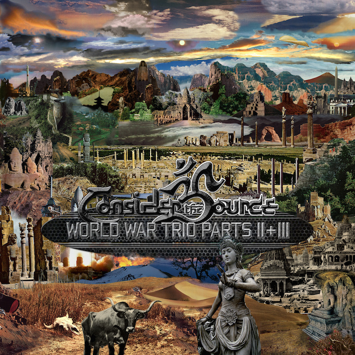 Consider The Source – World War Trio Parts II+III