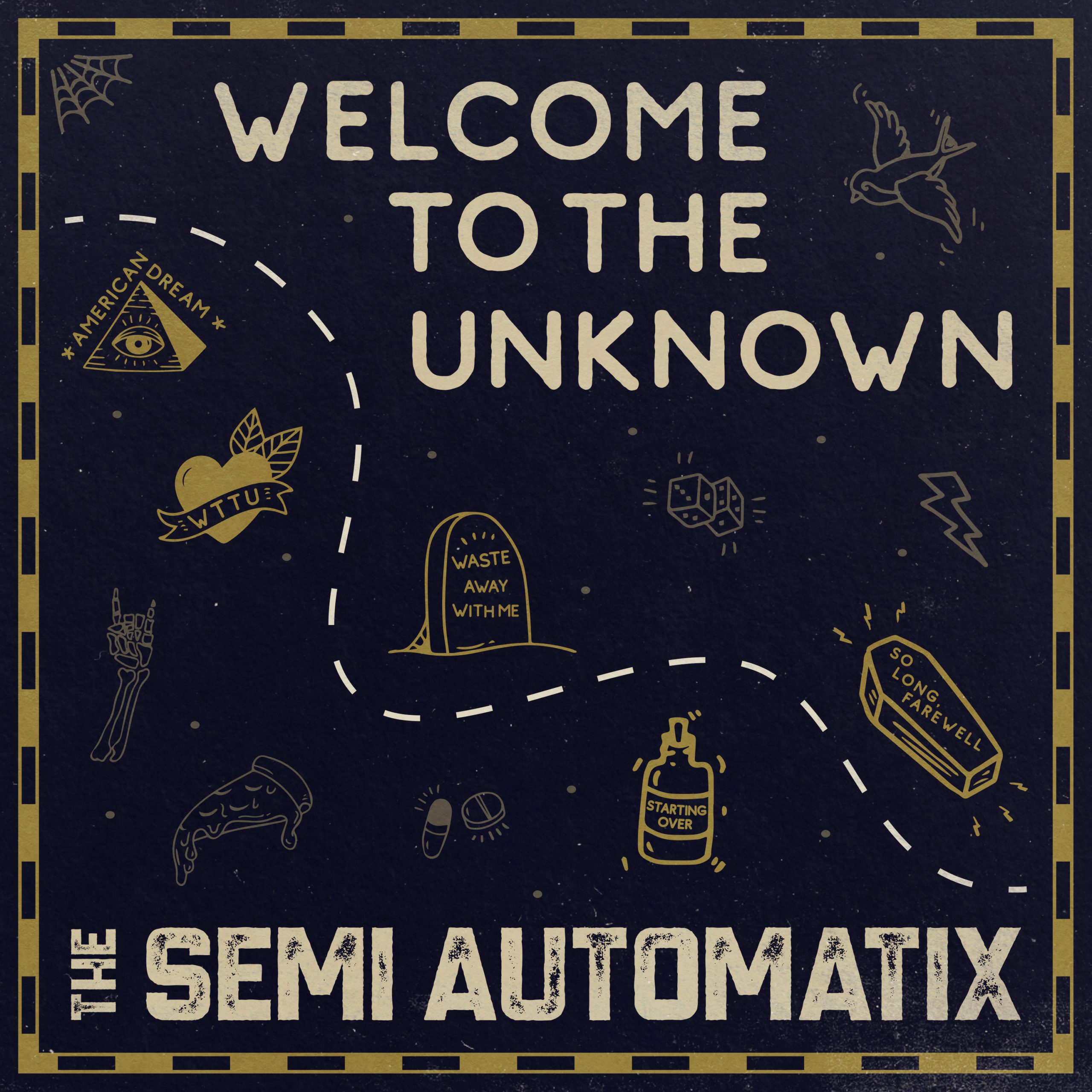 Semi Automatix – Welcome to the Unknown